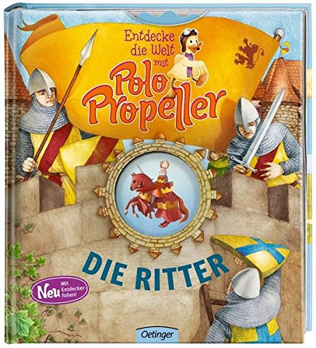 Entdecke die Welt mit Polo Propeller - Die Ritter