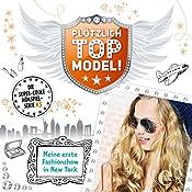 Meine erste Fashionshow in New York (Plötzlich Topmodel! 3) | Kai Hohage