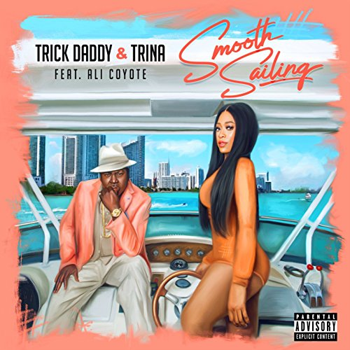 Smooth Sailing (feat. Ali Coyote) [Explicit]