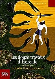 Les douze travaux d'Hercule par Isabelle Pandazopoulos