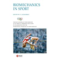 Biomechanics in Sport: Performance Enhancement and Injury Prevention (The Encyclopaedia...