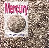 Mercury, Steven L. Kipp, 1560656085