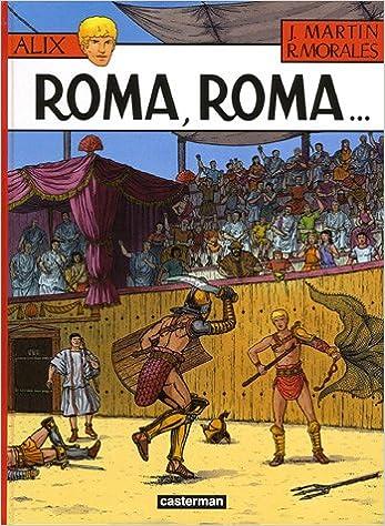 Alix, Tome 24 : Roma, Roma...