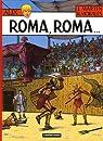 Alix, tome 24 : Roma, Roma... par Martin
