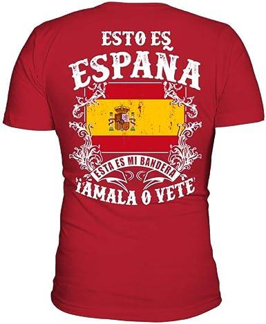 TEEZILY Camiseta Hombre Esto es españa Esta es mi Bandera Amala o Vete: Amazon.es: Ropa y accesorios