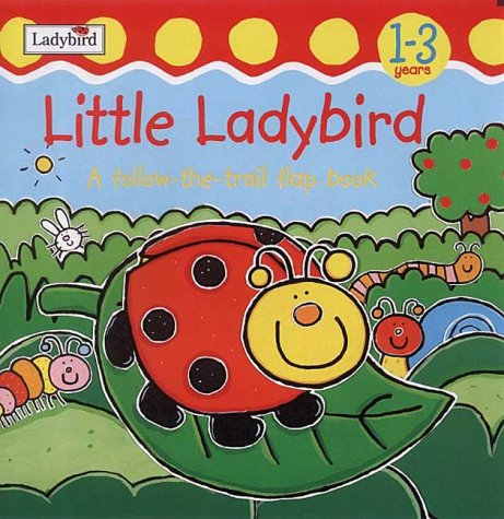 Download Little Ladybird: A Follow the Trail Flap Book (Touch & Trace) ebook