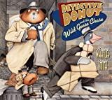 Detective Donut and the Wild Goose Chase, Bruce Whatley, 0064435539