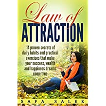 Law Of Attraction 14 Proven Secrets Of Daily Habits And Practical Exercises That Make Your Success, Wealth And Happiness Dreams Come True (Manifest, Gratitude, Attract, Mind, Love)