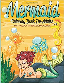 Amazon.com: Mermaid Coloring Book For Adults: Mythology In Real ...