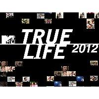 True Life Season 2012