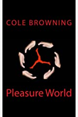 Pleasure World Kindle Edition