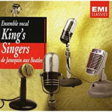 King's Singers - From Janequin to the Beatles [de Janequin aux Beatles]