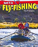 Fly-Fishing, Tina P. Schwartz, 1448863554