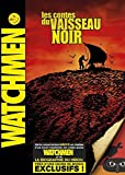 Watchmen - Les contes du vaisseau noir