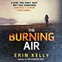 The Burning Air Audiobook by Erin Kelly Narrated by Candida Gubbins
