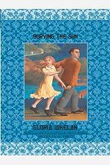 Burying the Sun (Russian Saga Book 3) Kindle Edition