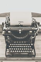 Begin Journal: Motivational / Inspirational Journal / Notebook Paperback