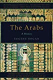 The Arabs: A History, Eugene Rogan, 0465025048