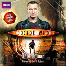 Doctor Who: Only Human Audiobook by Gareth Roberts Narrated by Anthony Head
