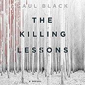 The Killing Lessons: A Novel | Saul Black