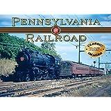 Pennsylvania Railroad 2017 Calendar by Tide-mark Classic Train Series (2016-07-31)
