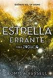 Estrella errante (Zodíaco) (Spanish Edition)