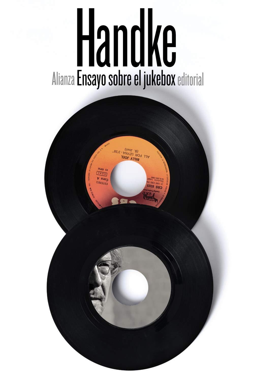 Ensayo sobre el jukebox El libro de bolsillo - Bibliotecas de autor - Biblioteca Handke: Amazon.es: Handke, Peter, Barjau, Eustaquio: Libros