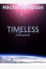 Timeless: (Intemporal) (Spanish Edition) Kindle Edition
