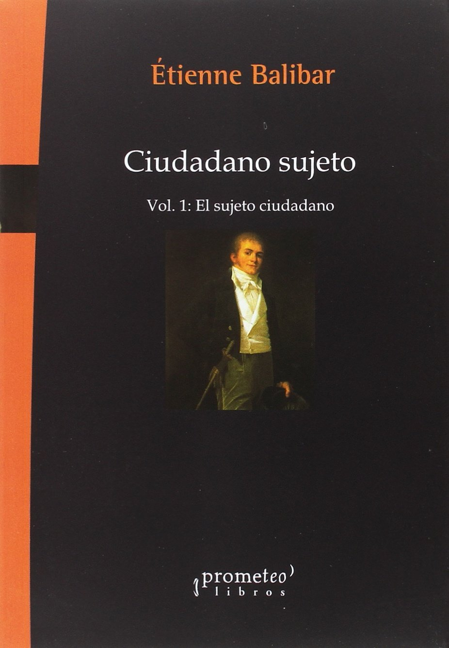 El sujeto ciudadano: Amazon.es: Étienne Balibar: Libros