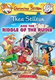 img - for Thea Stilton and the Riddle of the Ruins (Thea Stilton #28): A Geronimo Stilton Adventure book / textbook / text book