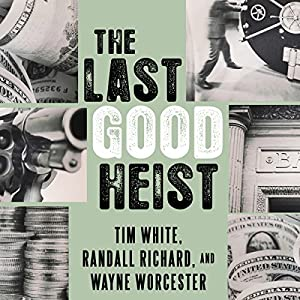 The Last Good Heist Audiobook