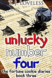 Unlucky Number Four (The Fortune Cookie Diaries Book 3)