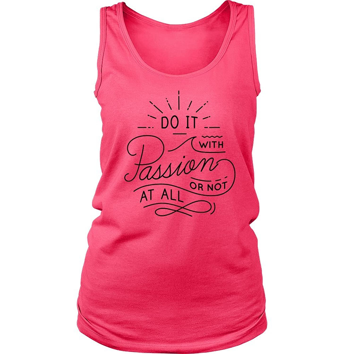 Do it with Passion Inspirational Motivational Quote Women's Comfort Fit Tank Top