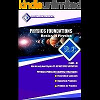 PHYSICS FOUNDATION-BASICS OF PHYSICS