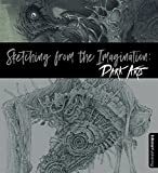 Sketching from the Imagination: Dark Arts