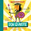 Little Master Cervantes: A Babylit Spanish Primer: Don Quixote (BabyLit Books)