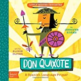 img - for Don Quixote: A BabyLit  Spanish Language Primer book / textbook / text book
