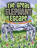 The Great Elephant Escape, Una Belle Townsend, 145561582X