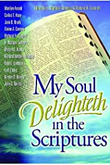 My Soul Delighteth in the Scriptures Kindle Edition