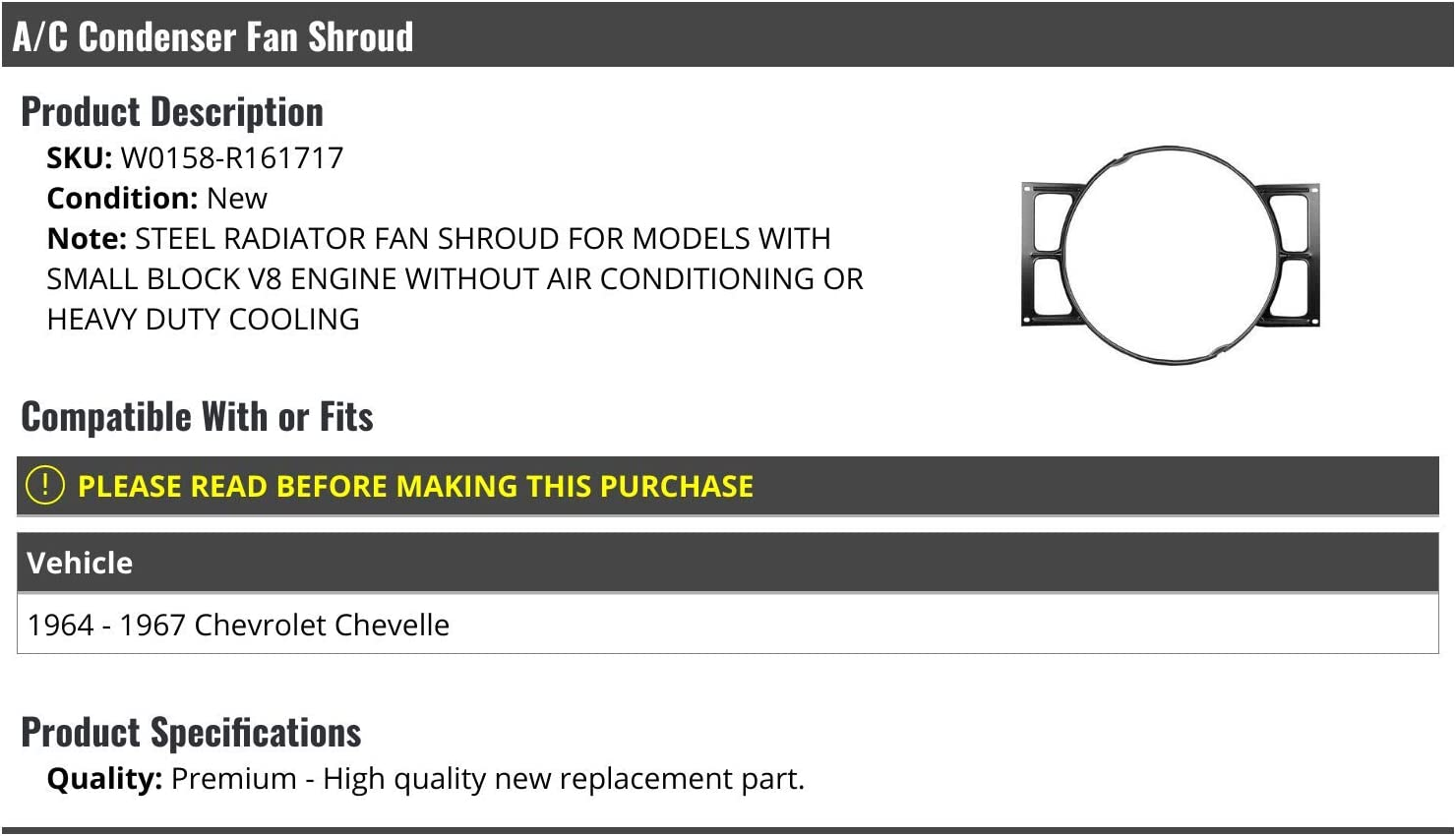 A//C Condenser Radiator Fan Shroud Compatible with 1964-1967 Chevy Chevelle SB V8 without AC or Heavy Duty Cooling