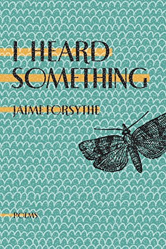 I Heard Something by Anvil Press / A Feed Dog Book
