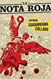 La Nota Roja, Antonio Guadarrama, 6074801614