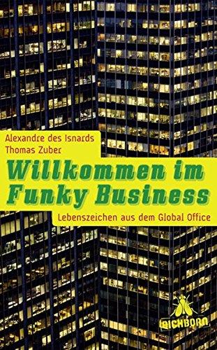 Willkommen im Funky Business: Lebenszeichen aus dem Global Office