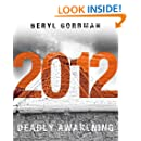 2012: Deadly Awakening