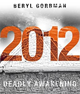 2012: Deadly Awakening by [Gorbman, Beryl]