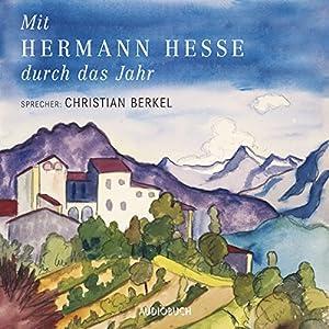 Mit Hermann Hesse durch das Jahr Hörbuch