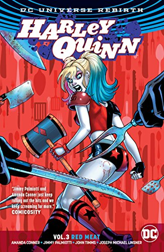 Harley Quinn (2016-) Vol. 3: Red Meat (Batman The Animated Series Harley And Ivy)