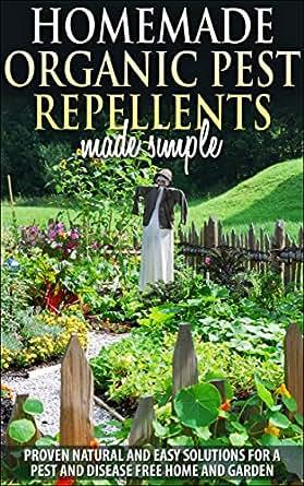 Gardening Organic Pest Control And Pest Repellents Homemade Organic Pest Repellents Proven