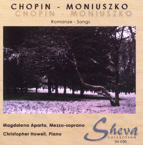 Chopin & Moniuszko: Romanze - Songs