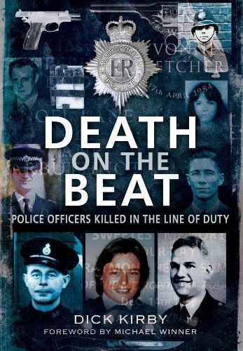 Death on the Beat: Police Officers Killed in the Line of Duty by Dick Kirby (2013) Paperback